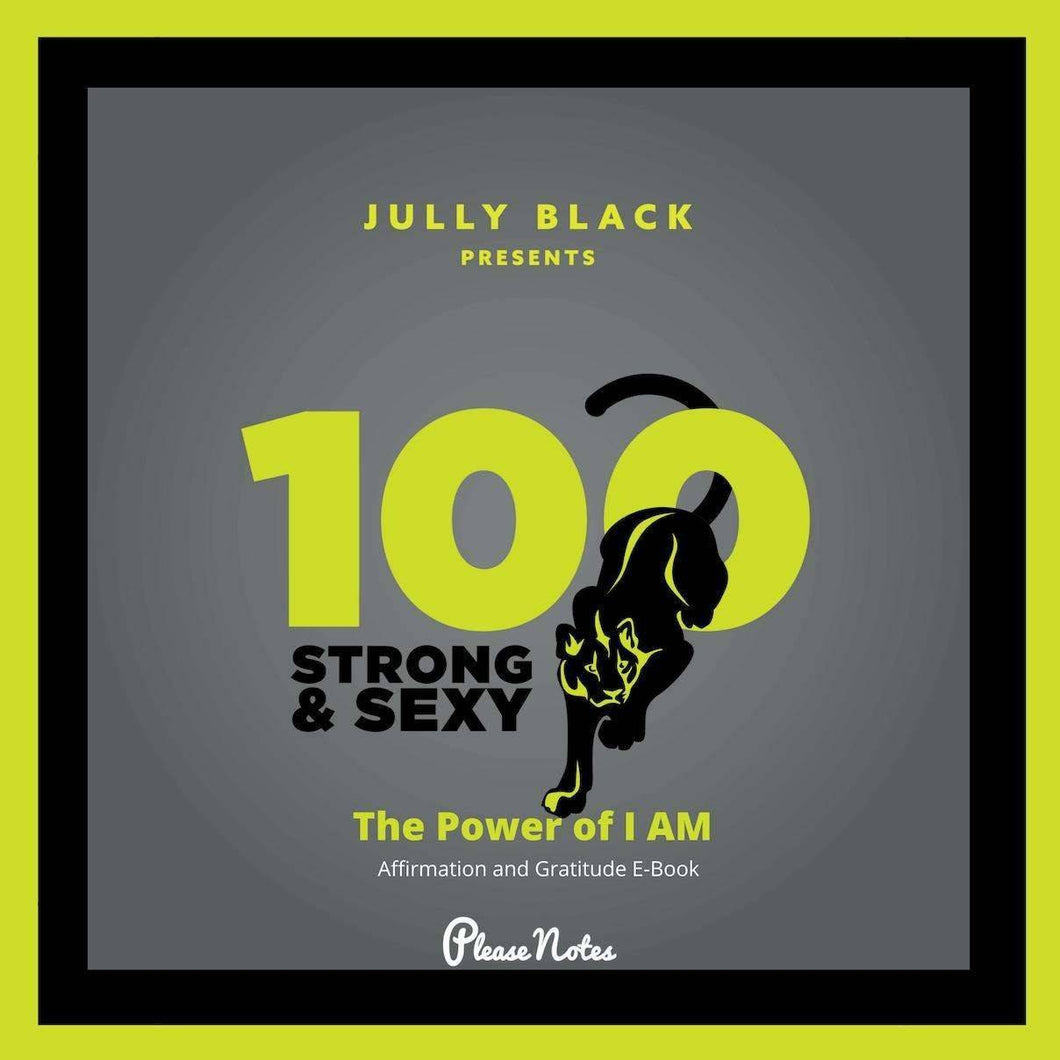 Jully Black Presents - 100 Strong and Sexy