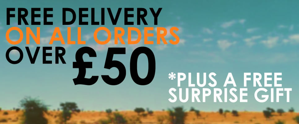 FREE DELIVERY ON ALL ORDERS OVER £50 PLUS A FREE GIFT