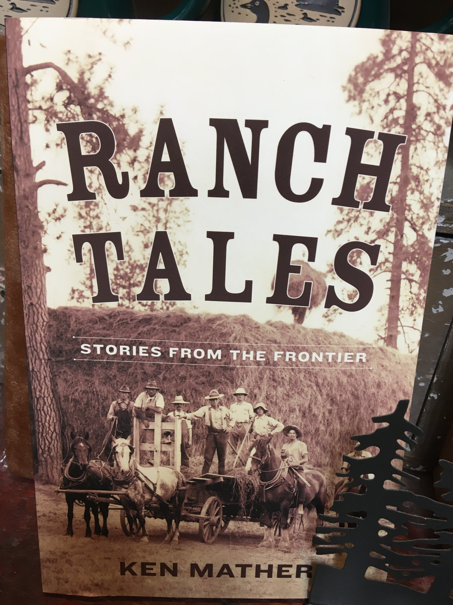 RANCH TALES - STORIES FROM THE FRONTIER- BOOK