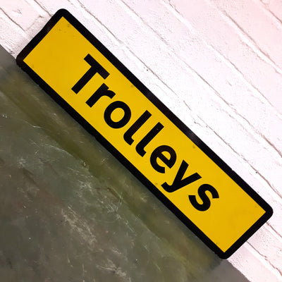 Airport Sign - Trolleys
