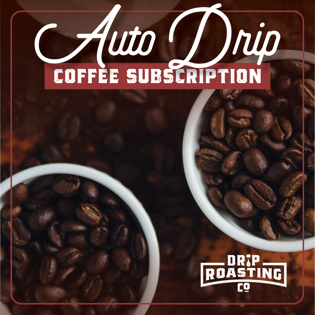 Auto Drip<br>3-MONTH SUBSCRIPTION
