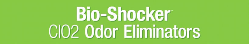 Bioshocker™ CIO2 Odor Eliminators