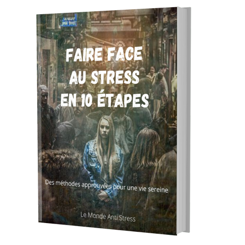 Faire Face au Stress - 10 Étapes