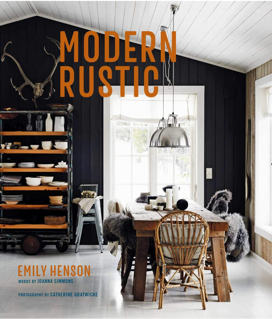 Modern Rustic: Relaxed Rooms For Easy Living