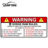 JumpTime 13cm x 5.8cm For DODGE RAM 1500 WARNING RULES Vinyl Decal Window Decoration Sticker Waterproof Car Styling Accessories