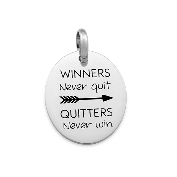 Candid 'Winners Never Quit,  Quitters Never Win' Pendant