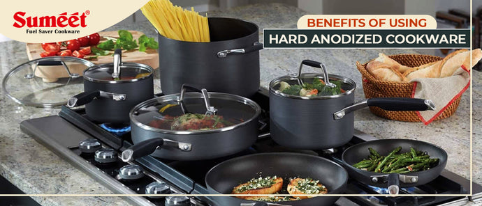 Benefits of Using Hard Anodized Cookware
