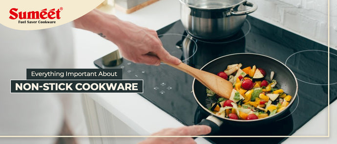Everything Important about Non-Stick Cookware