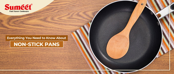 Everything you Need to Know about Non-Stick Pans