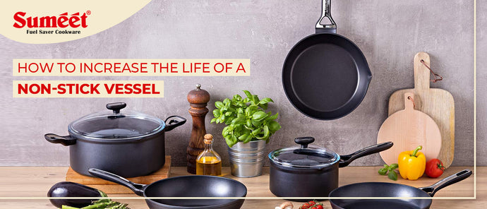 How to Increase the Life of a Non-Stick Vessel