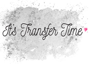It's Transfer Time