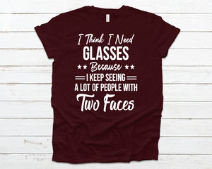 I think I need glasses because I keep seeing a lot of people with two faces