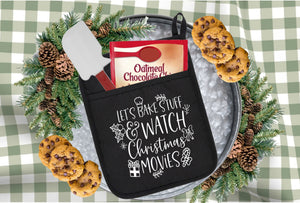 Let's bake stuff & watch Christmas movies - Pot holder size