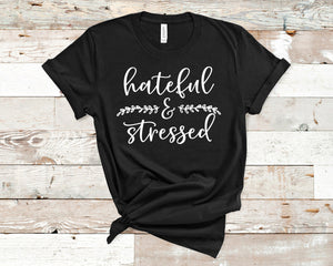 Hateful and Stressed