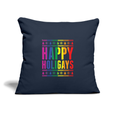 "Load image into Gallery viewer, ""HAPPY HOLIGAYS"" PILLOW COVER - navy"