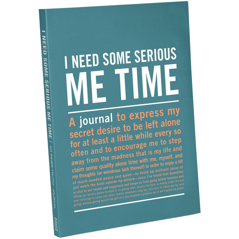 50090 I Need Some Serious Me Time Inner-Truth® Journal