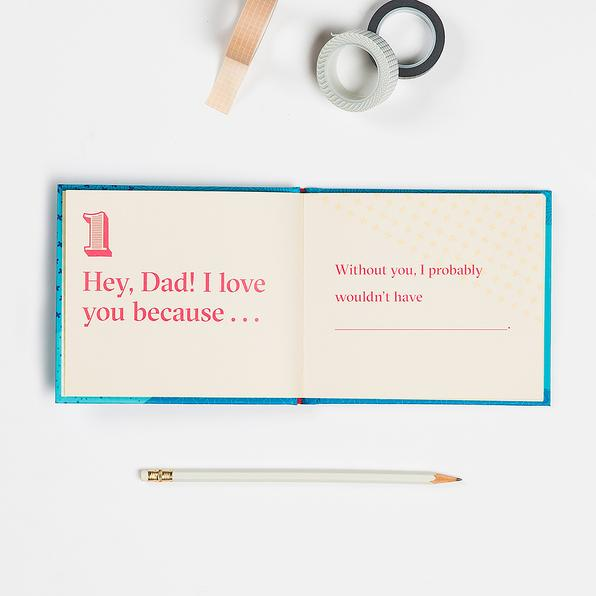 50267 | Dad, I Love You Because … Fill in the Love Because Book