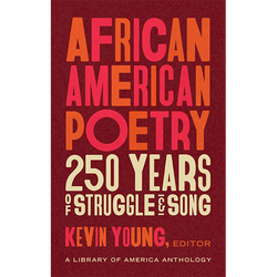 African American Poetry: 250 Years of Struggle & Song (Hardcover)
