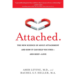 Attached: The New Science of Adult Attachment (Paperback)