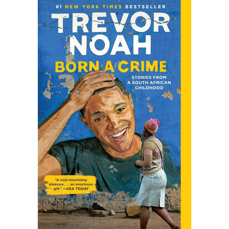 Born a Crime by Trevor Noah (Paperback)