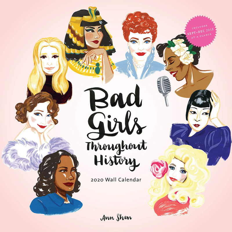 Bad Girls Throughout History Calendar 2021