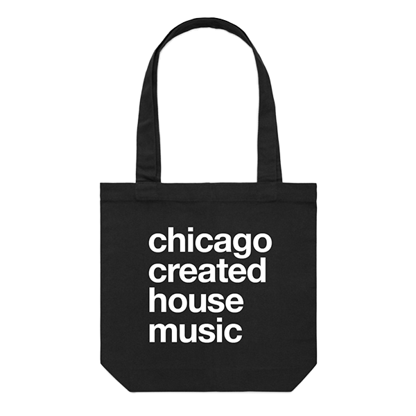 Chicago Created House Music Tote Bag