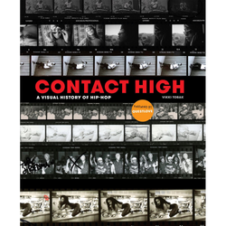 Contact High : A Visual History of Hip-Hop (Hardcover)