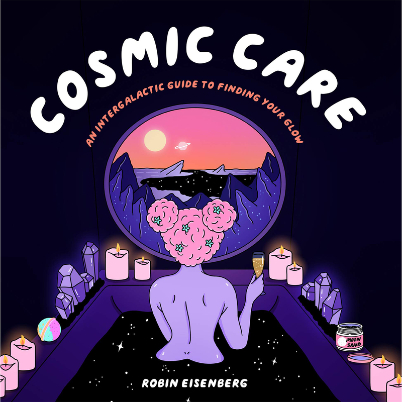 Cosmic Care by Robin Eisenberg