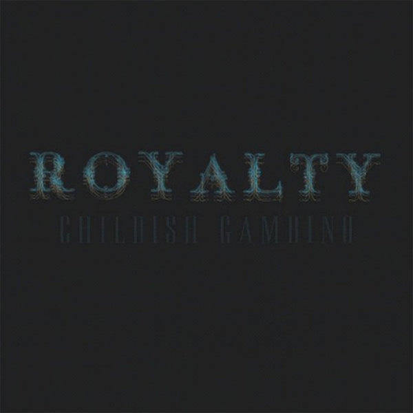 Childish Gambino - Royalty LP