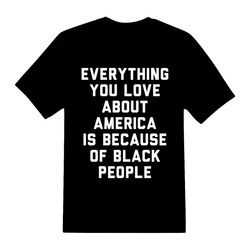 Everything You Love about America Unisex T-Shirt