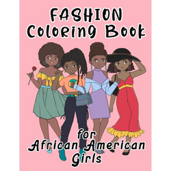 Fashion Coloring Book for African American Girls