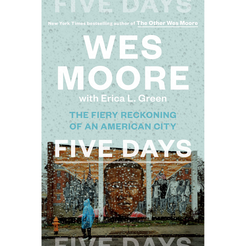 Five Days: The Fiery Reckoning of an American City (Hardcover)