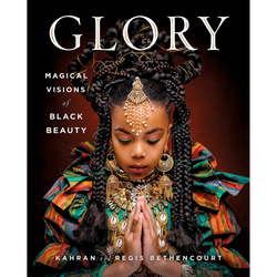 GLORY: Magical Visions of Black Beauty (Hardcover)