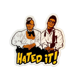 "Hated It! - 3"" Vinyl Sticker/ Laptop Decal"
