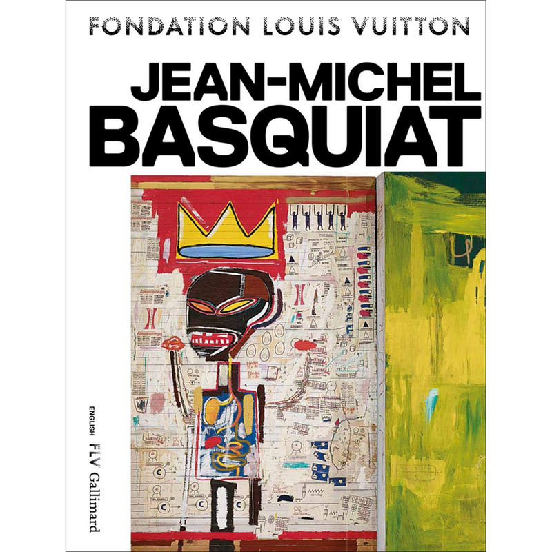 Jean-Michel Basquiat (Hardcover) (Foundation Louis Vuitton)