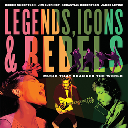 Legends, Icons & Rebels: Music That Changed the World (Paperback)