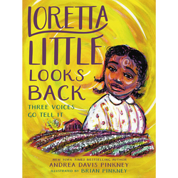 Loretta Little Looks Back: Three Voices Go Tell It (Hardcover)