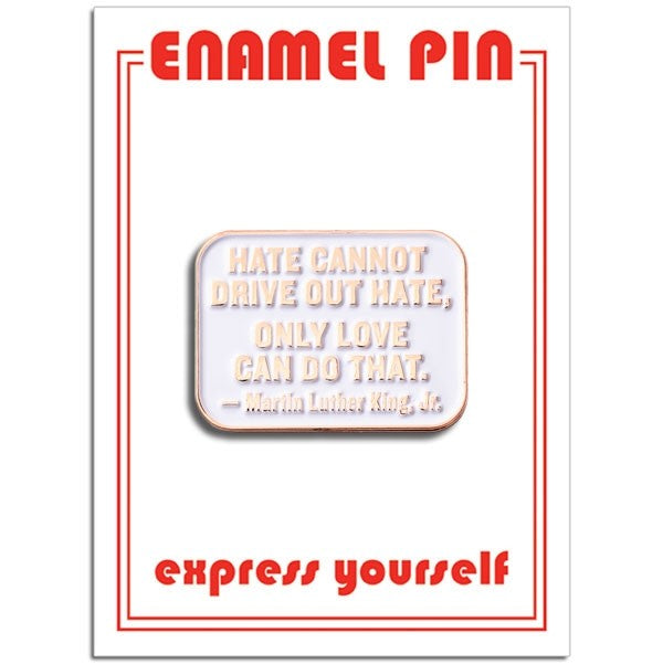 MLK Quote Pin