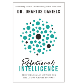 Relational Intelligence: The People Skills You Need for the Life of Purpose You Want