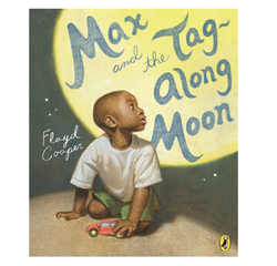 Max and the Tag-Along Moon Paperback