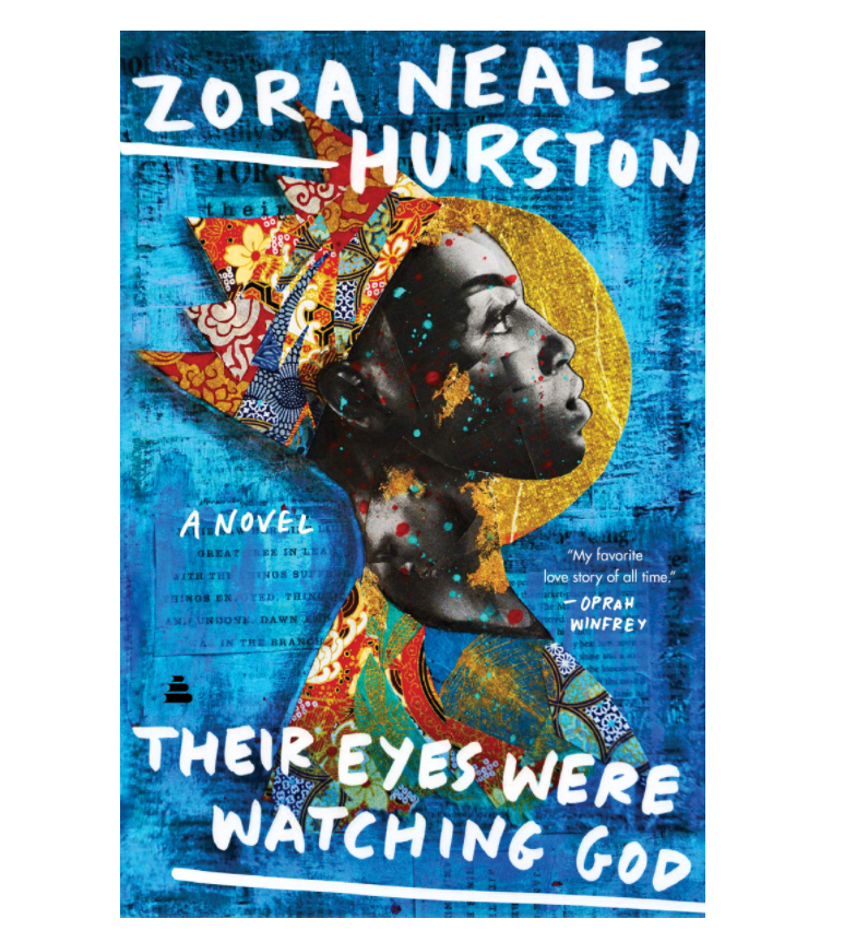 Their Eyes Were Watching God - Hardcover