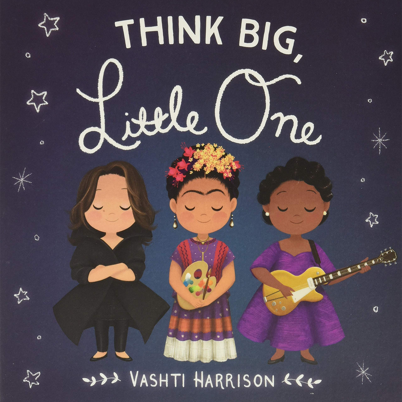 Think Big, Little One (Board Book)