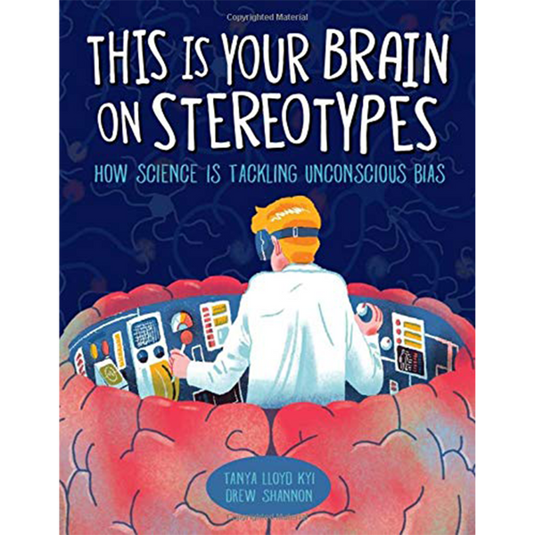 This Is Your Brain on Stereotypes (Hardcover)
