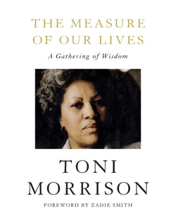 The Measure of Our Lives: A Gathering of Wisdom (Hardcover)