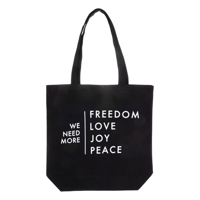 We Need More Freedom, Love, Joy, Peace Tote