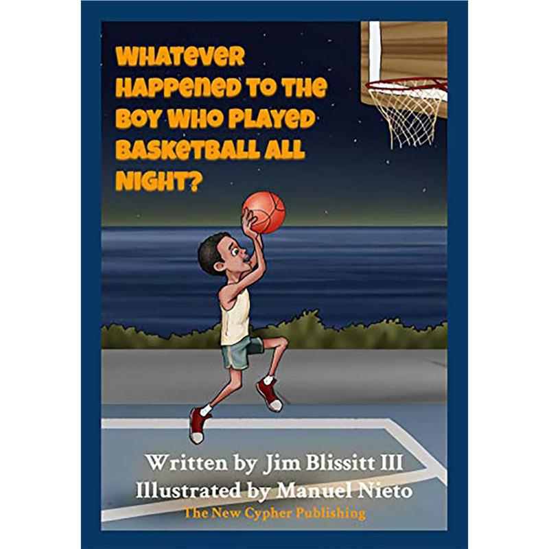 Whatever Happened To The Boy Who Played Basketball All Night? (Paperback)