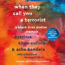 When They Call You a Terrorist: A Black Lives Matter Memoir (Hardcover)