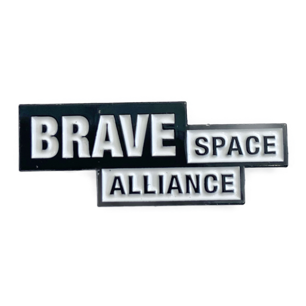 Brave Space Alliance Pins