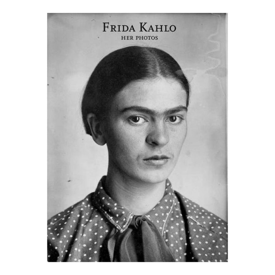 Frida Kahlo: Her Photos (Hardcover)