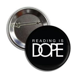 Reading Is Dope Button